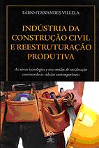 Livro: Indústria da Construção Civil e Reestruturação Produtiva