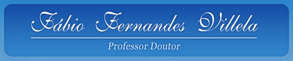 Fábio Fernandes Villela - Professor Doutor